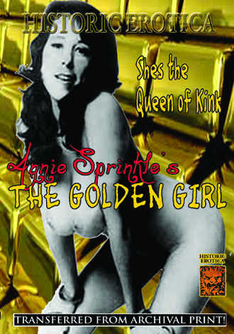 Annie Sprinkle's The Golden Girl